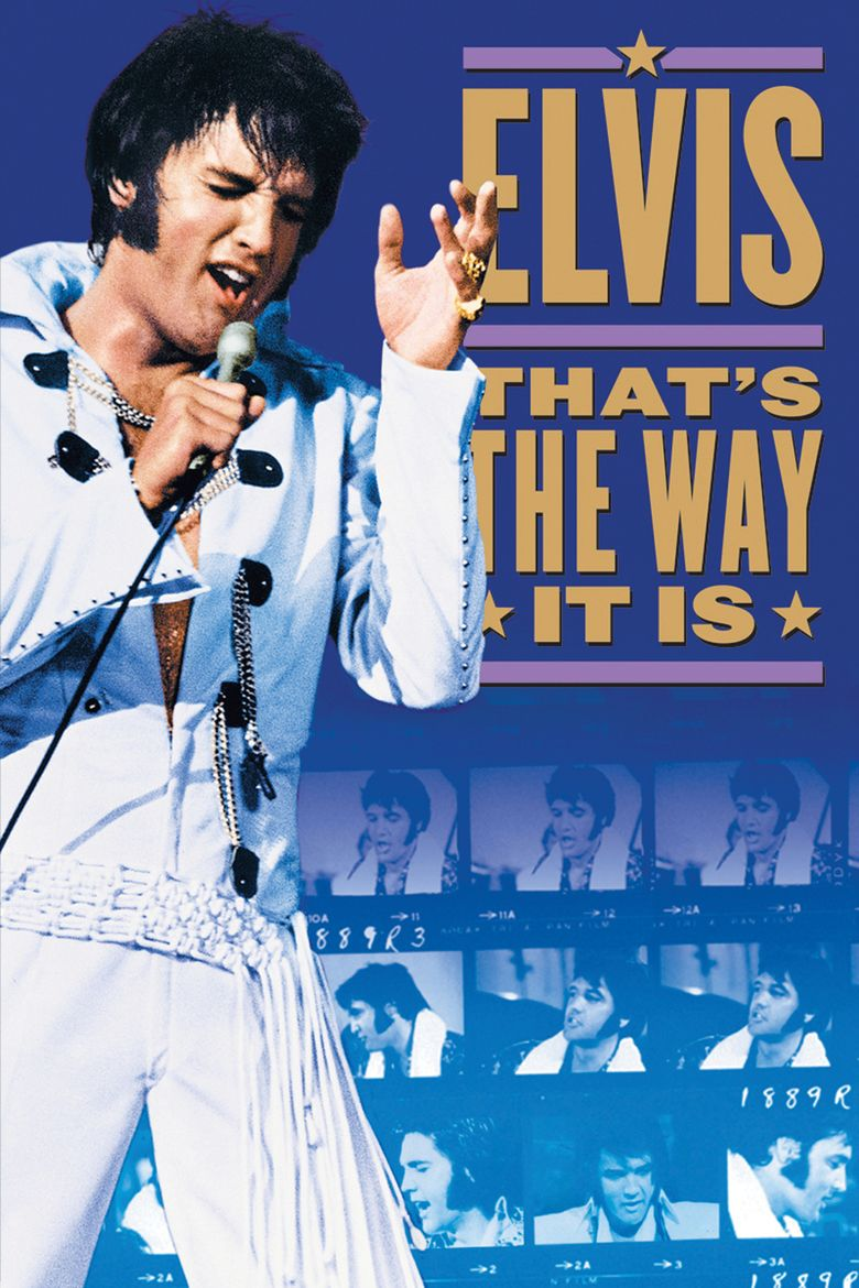 Elvis: Thats the Way It Is movie poster