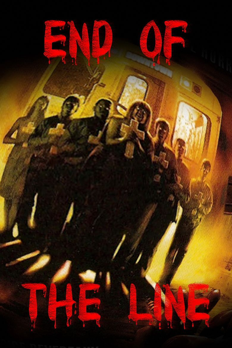 End of the Line (2007 film) movie poster