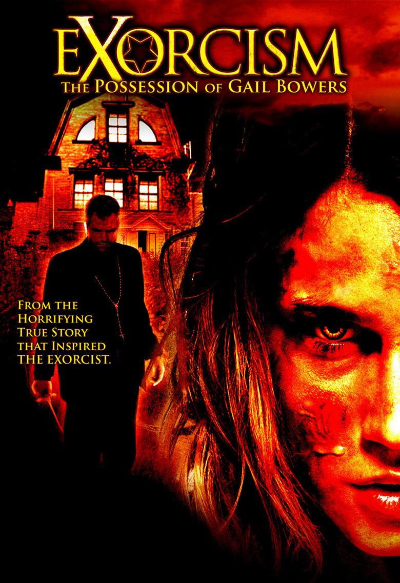 Exorcism: The Possession of Gail Bowers movie poster