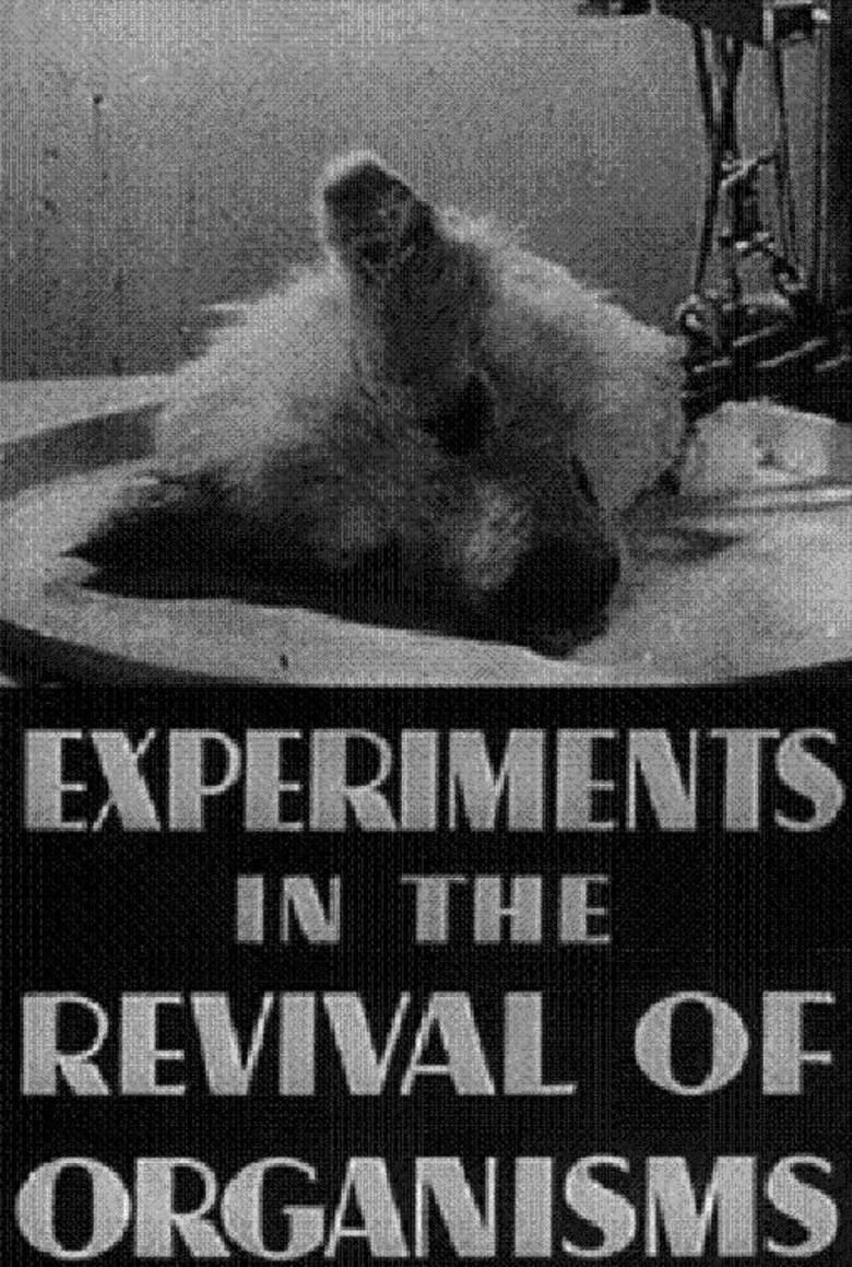Experiments in the Revival of Organisms movie poster