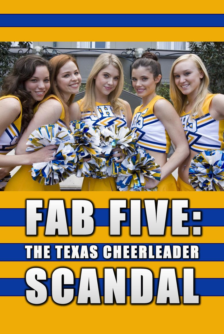 Fab Five: The Texas Cheerleader Scandal movie poster