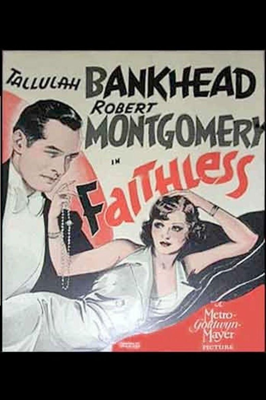 Faithless (1932 film) movie poster