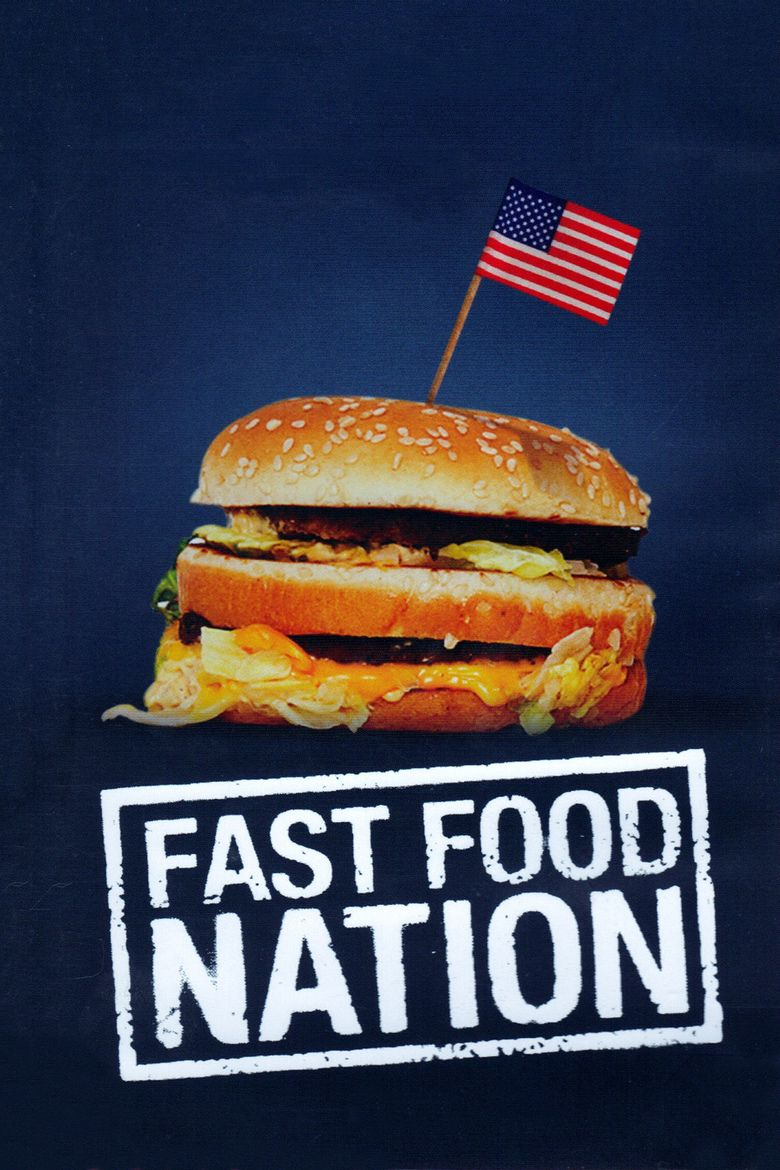 Fast Food Nation (film) movie poster
