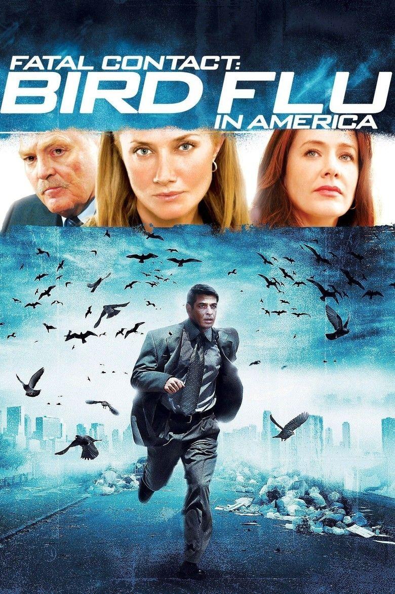Fatal Contact: Bird Flu in America movie poster