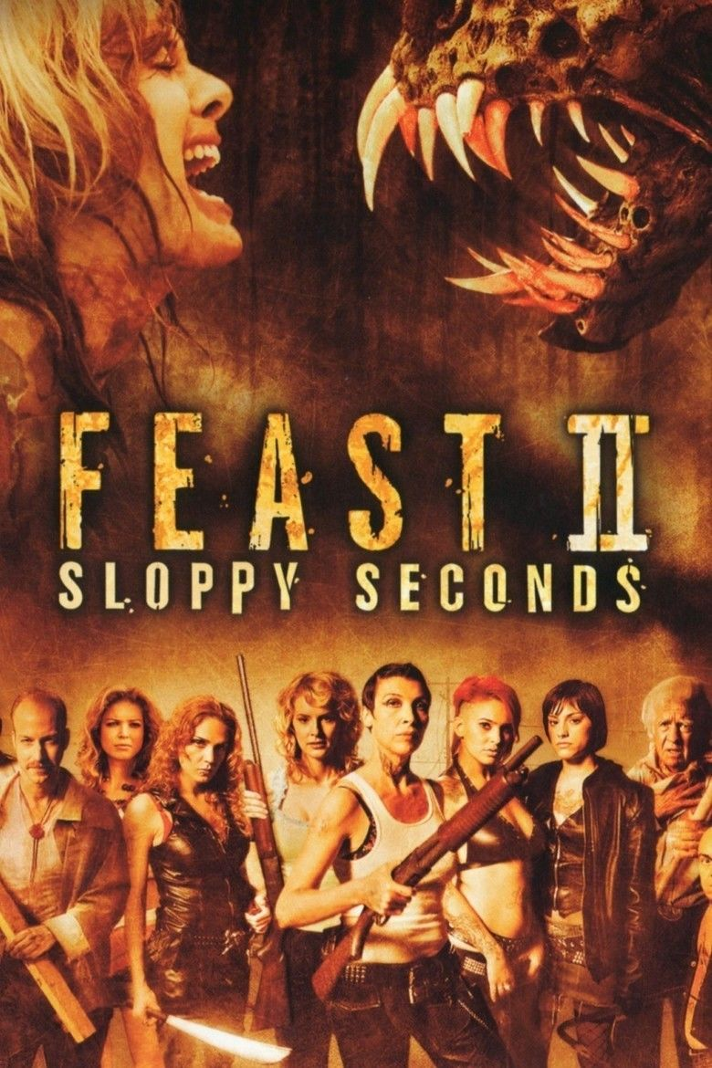Feast 2: Sloppy Seconds movie poster