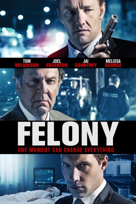 Felony (film) movie poster