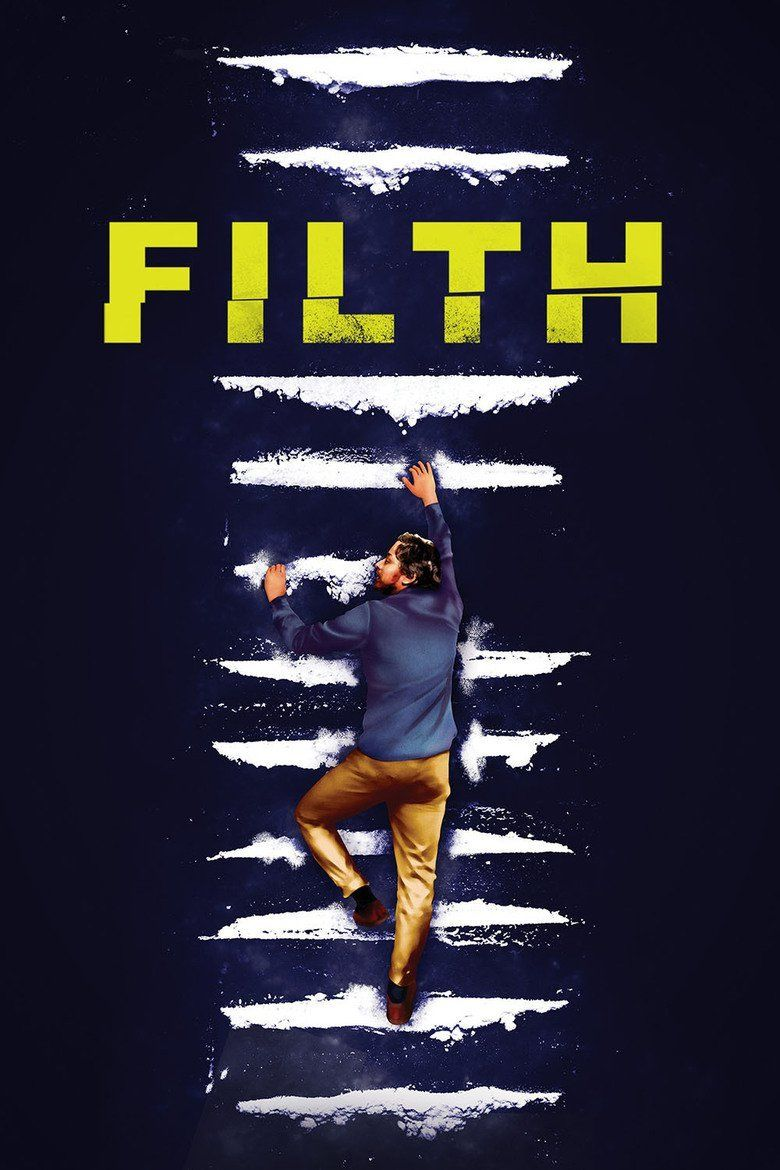 Filth (film) movie poster