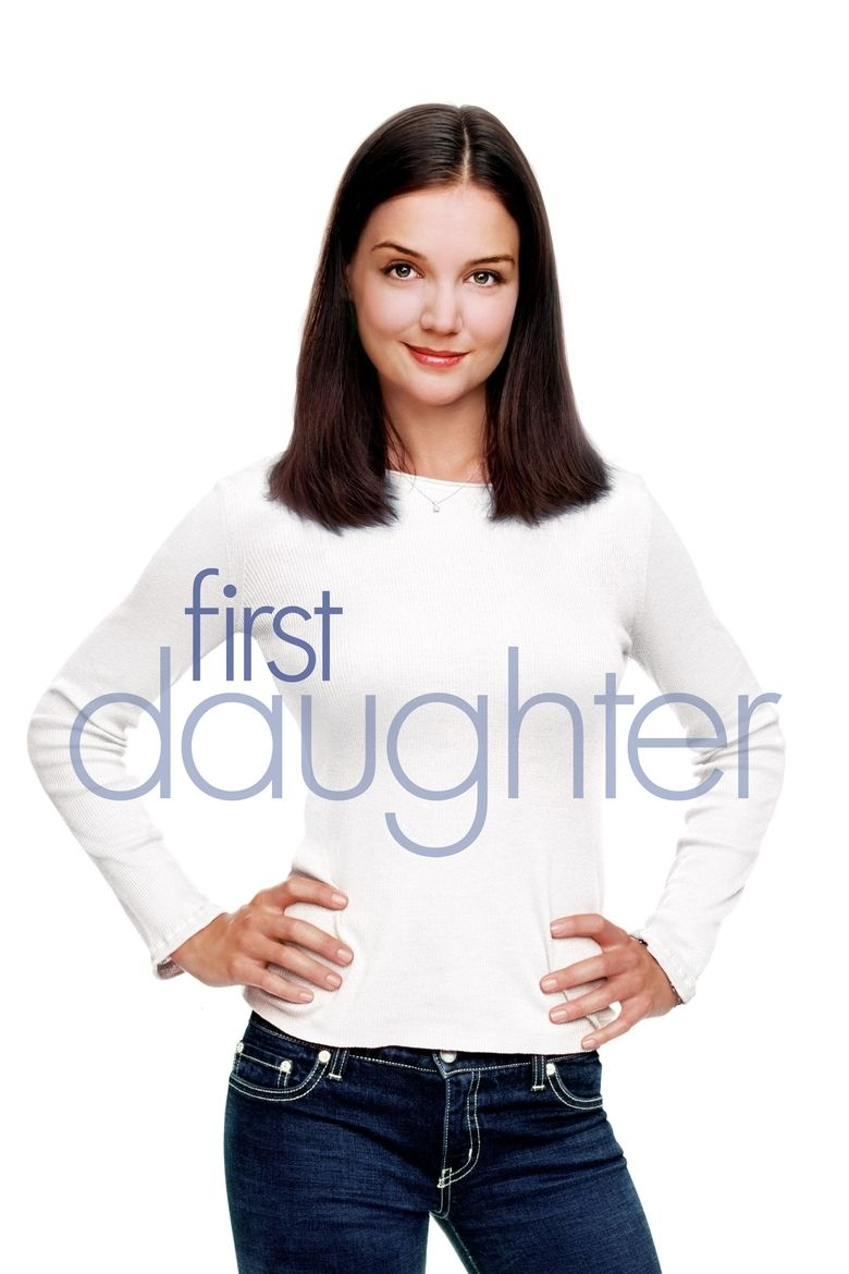 First Daughter (2004 film) movie poster