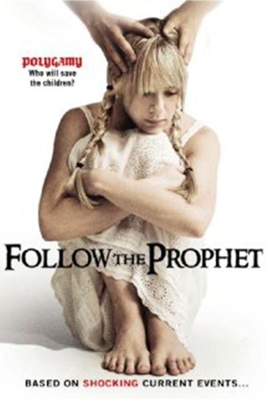 Follow the Prophet movie poster