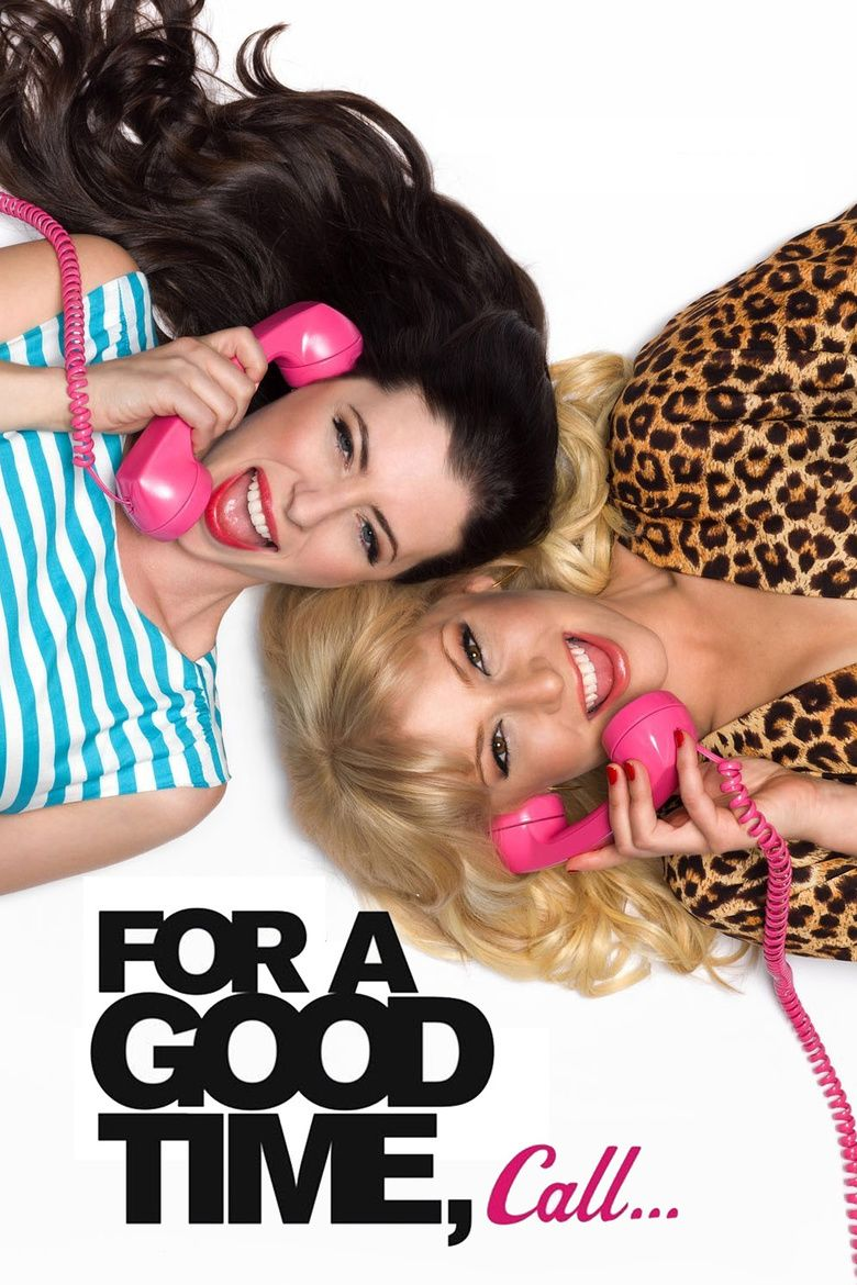 For a Good Time, Call movie poster