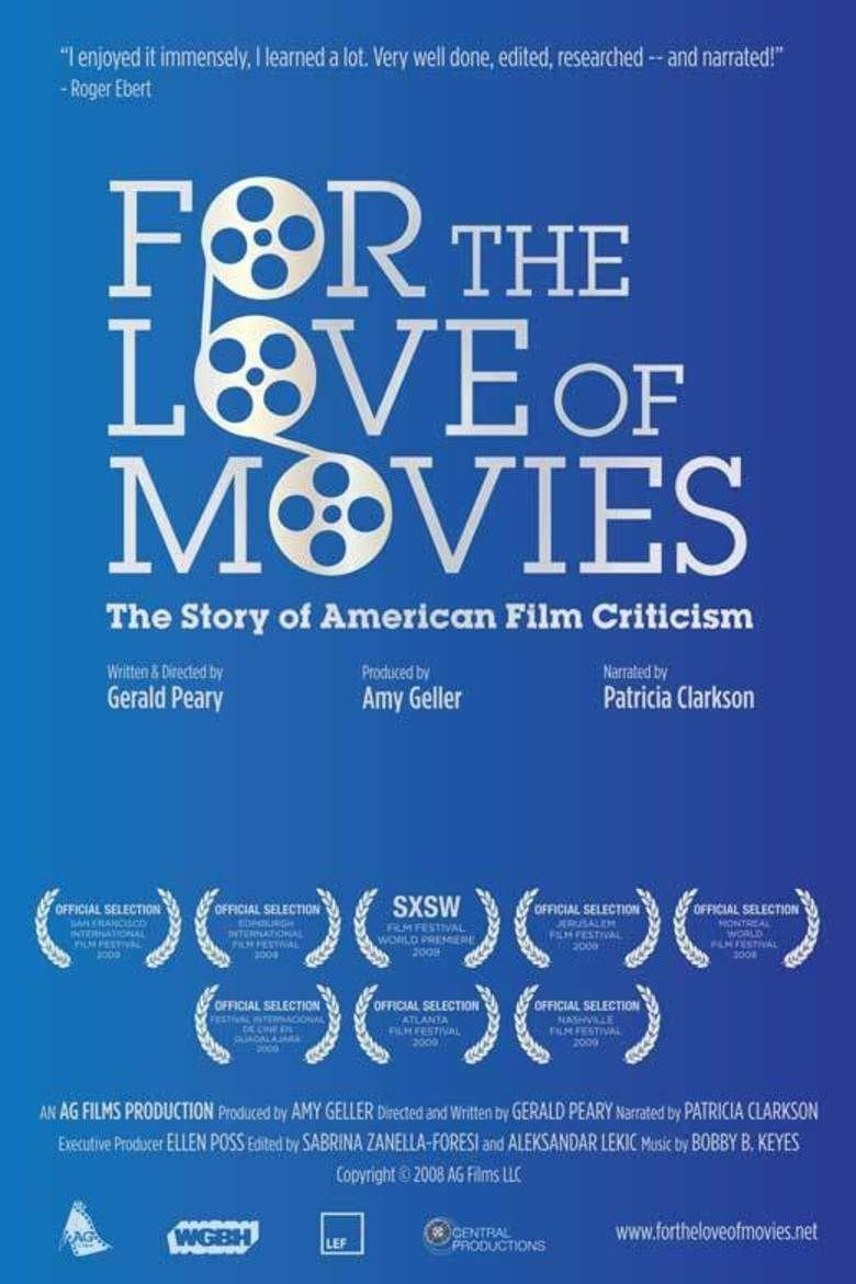 For the Love of Movies: The Story of American Film Criticism movie poster