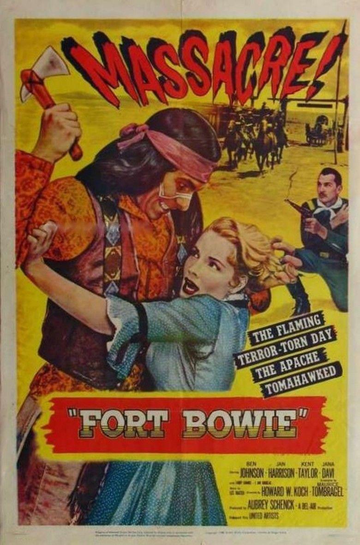 Fort Bowie (film) movie poster