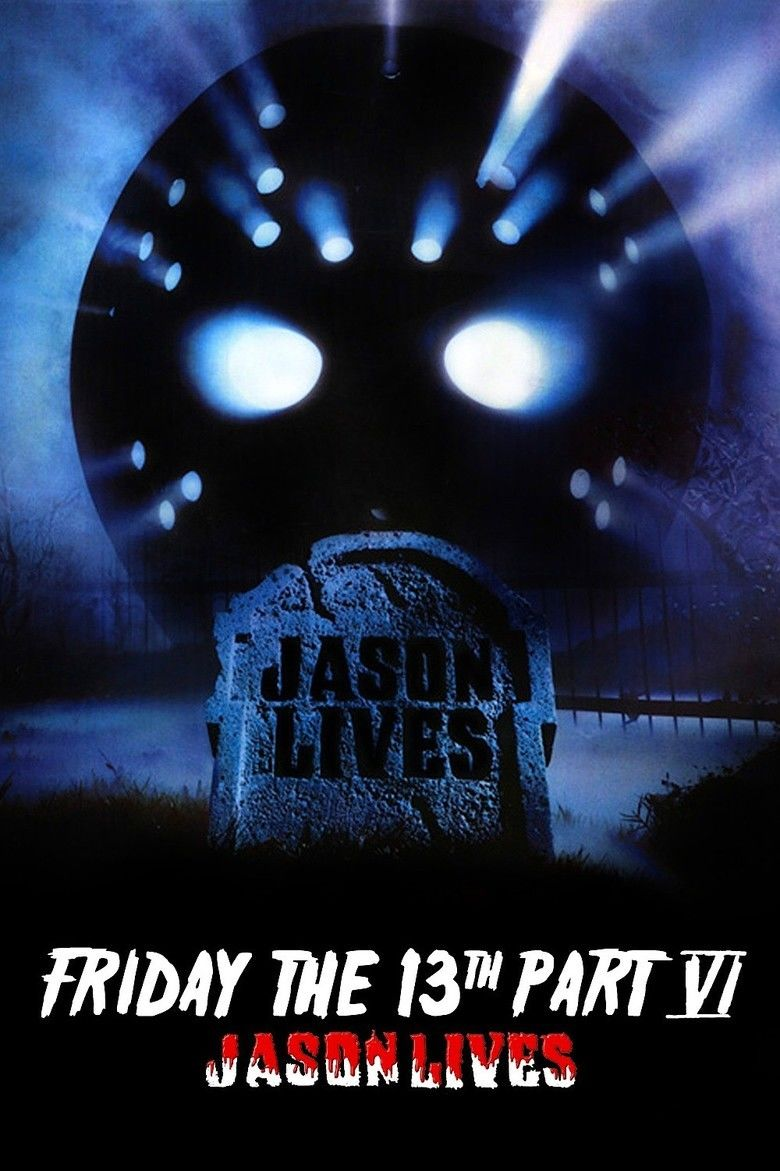 Friday the 13th Part VI: Jason Lives movie poster