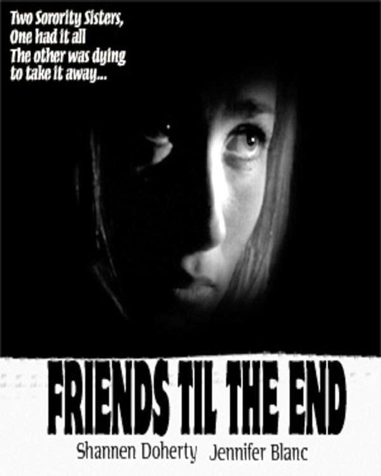 Friends Til the End movie poster