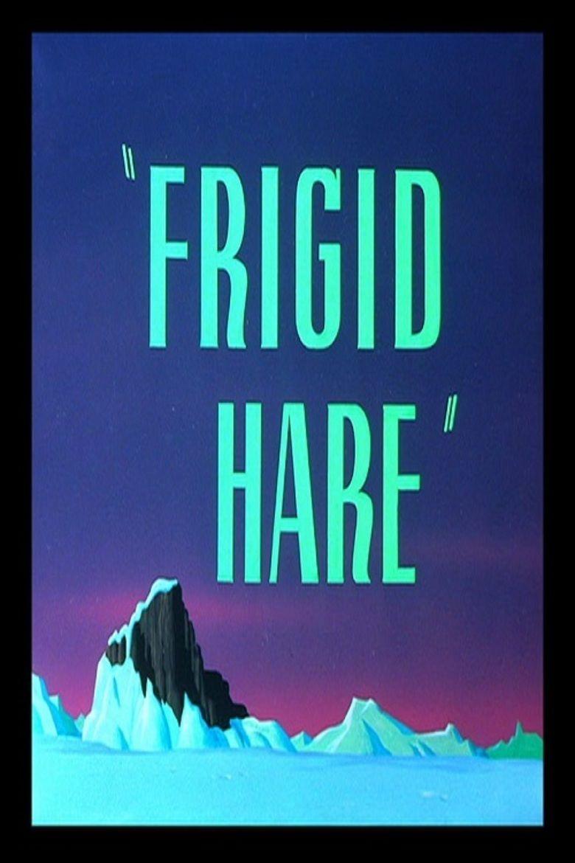 Frigid Hare movie poster