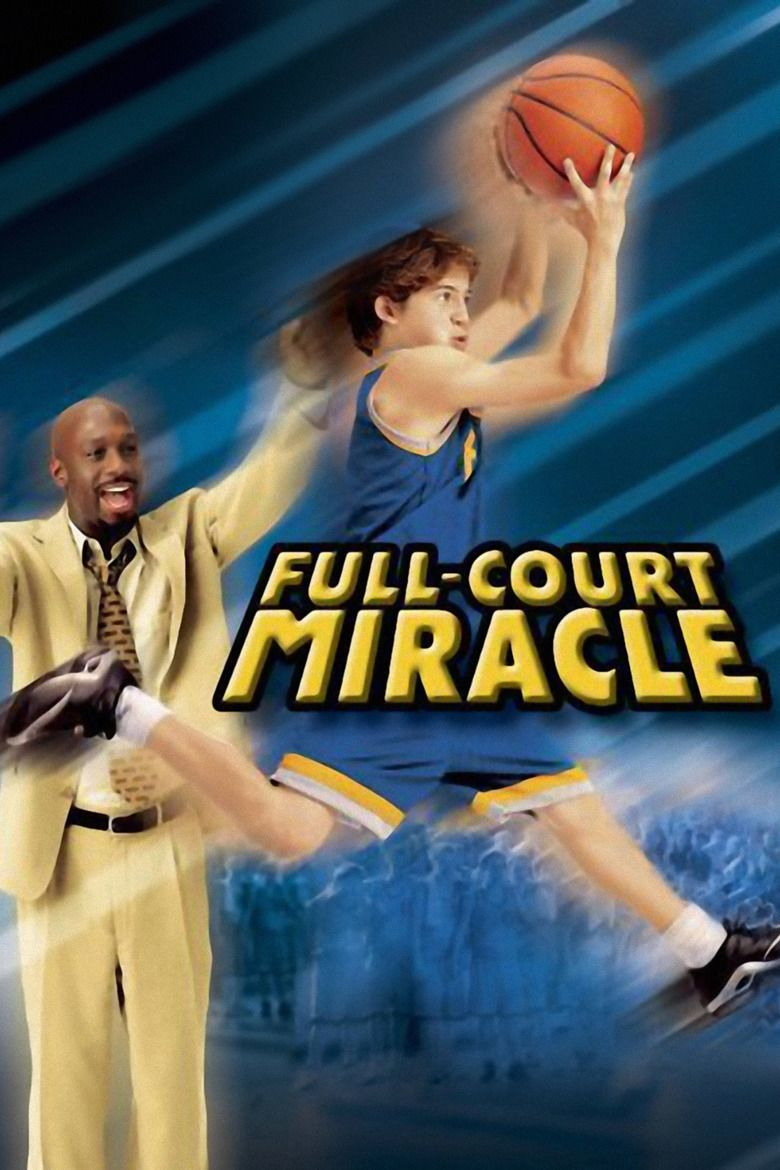 Full Court Miracle movie poster