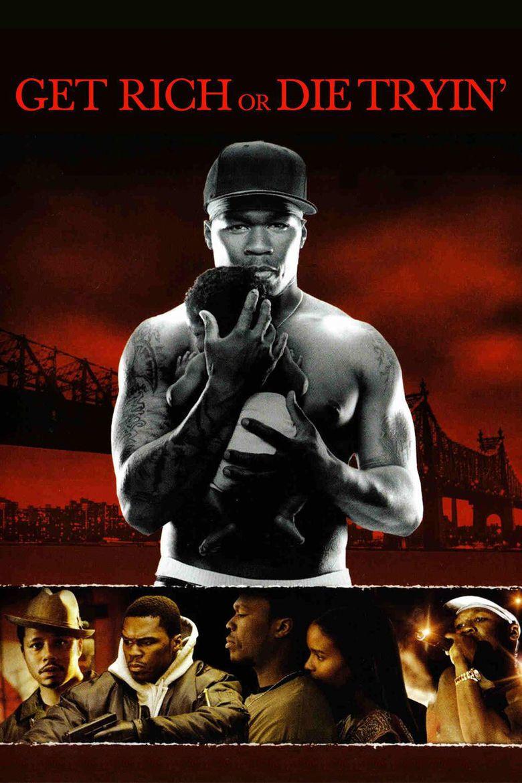 Get Rich or Die Tryin (film) movie poster