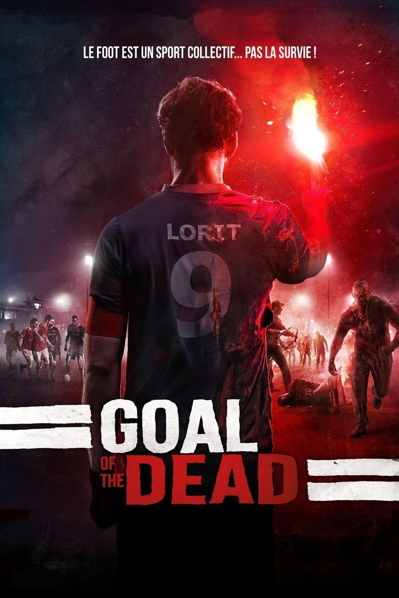 Goal of the Dead movie poster