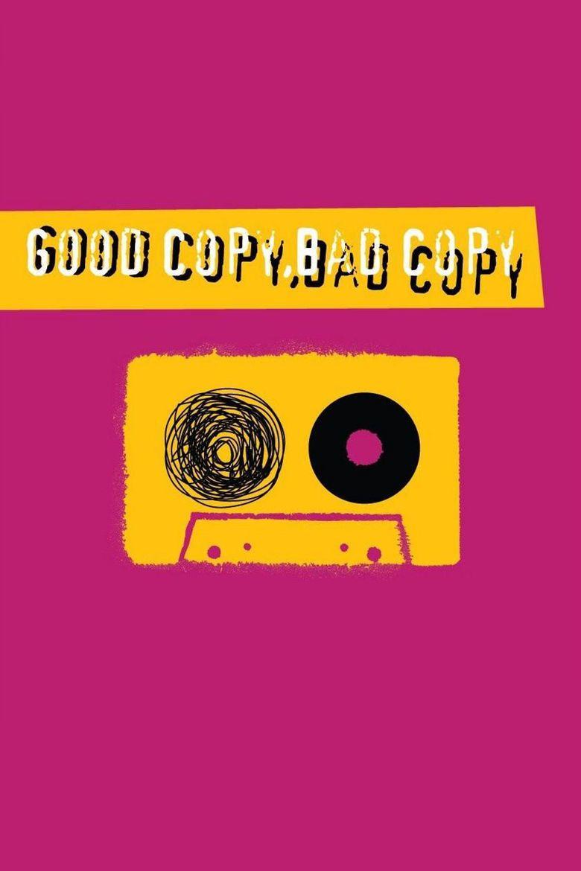 Good Copy Bad Copy movie poster