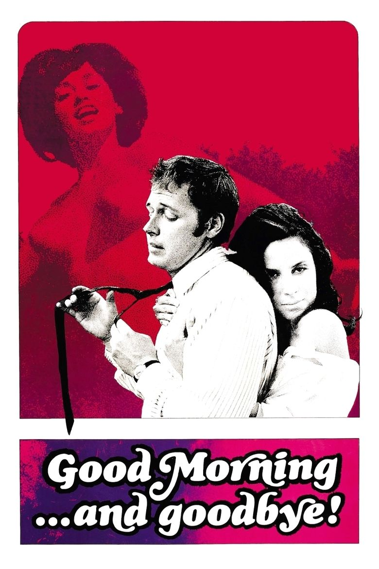 Good Morning and Goodbye! movie poster