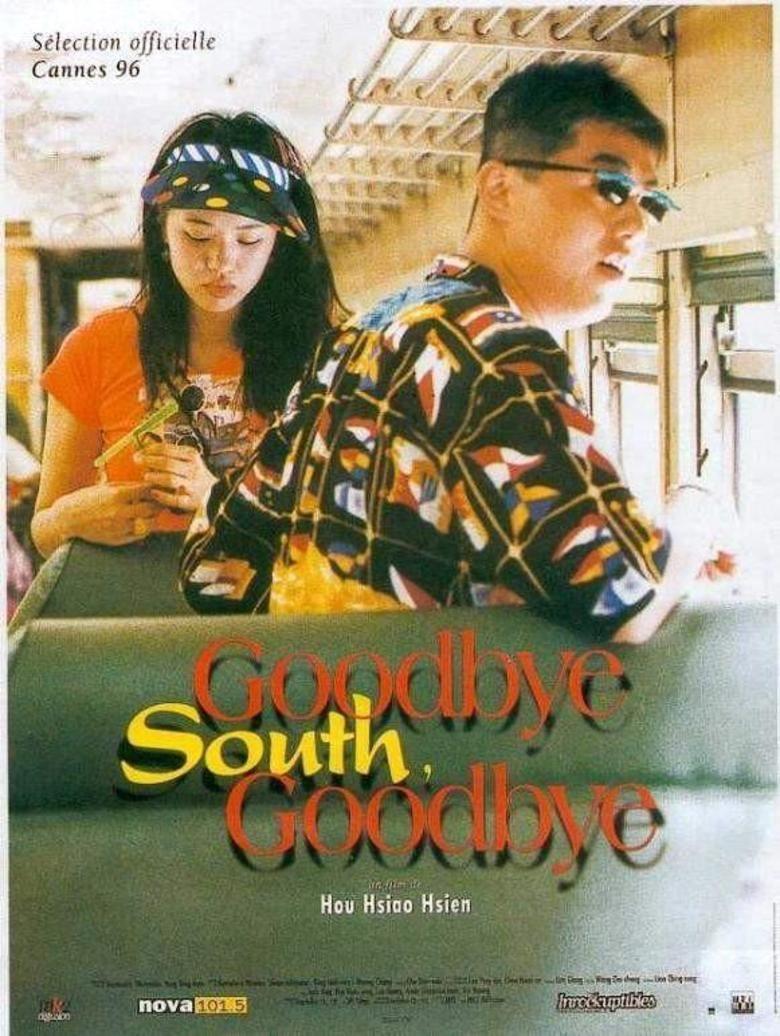 Goodbye South, Goodbye movie poster