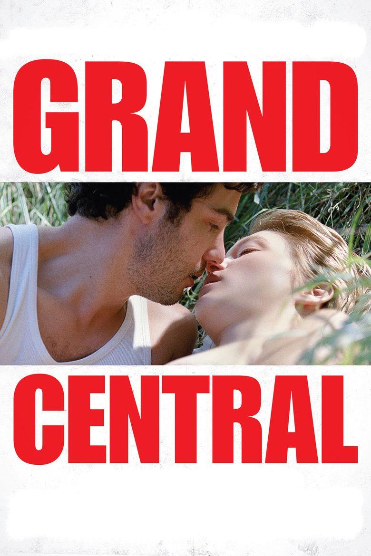 Grand Central (film) movie poster
