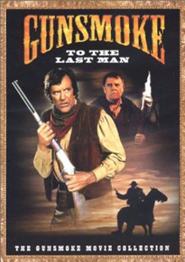 Gunsmoke: To the Last Man movie poster