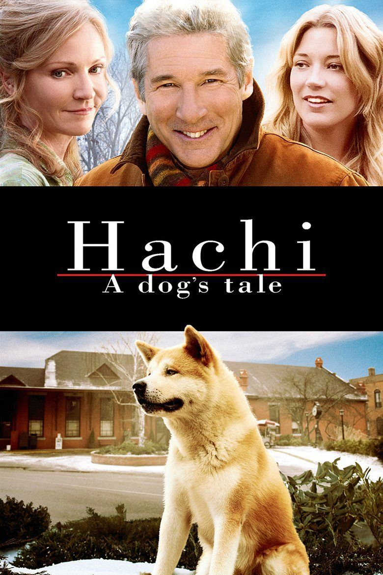 Hachi: A Dogs Tale movie poster