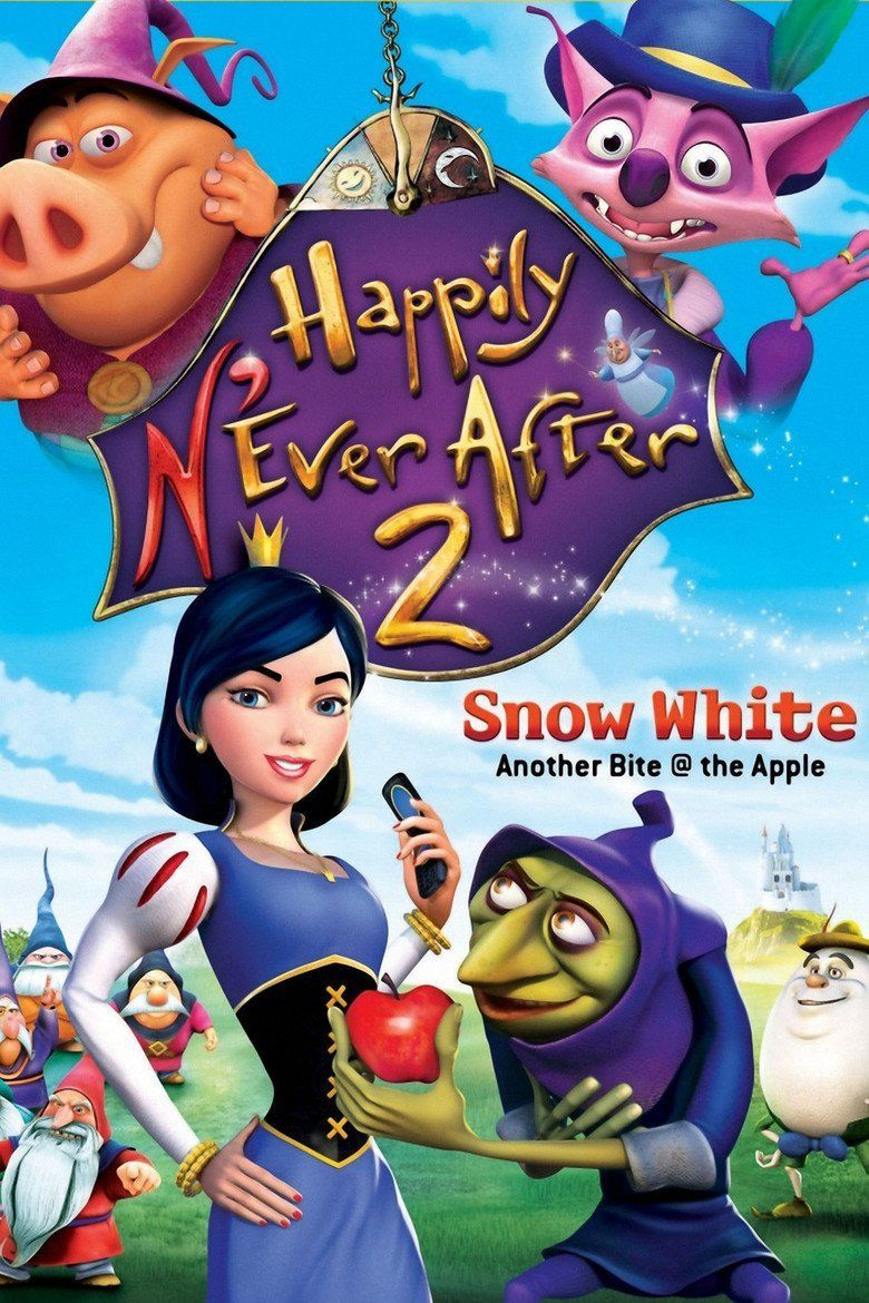 Happily NEver After 2: Snow White Another Bite @ the Apple movie poster