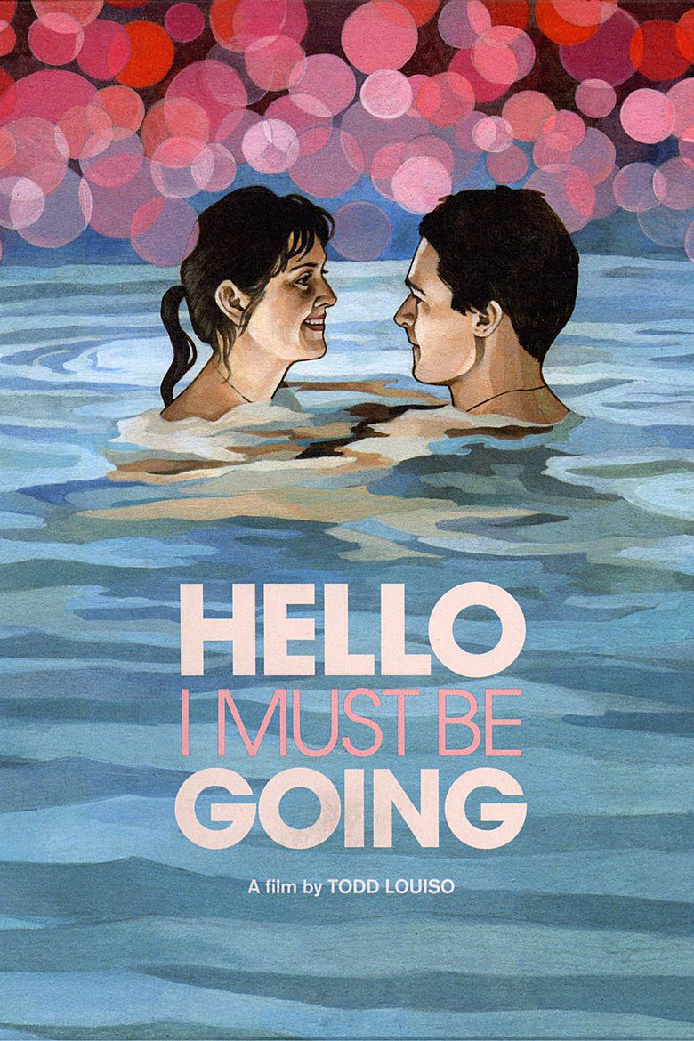 Hello I Must Be Going (2012 film) movie poster