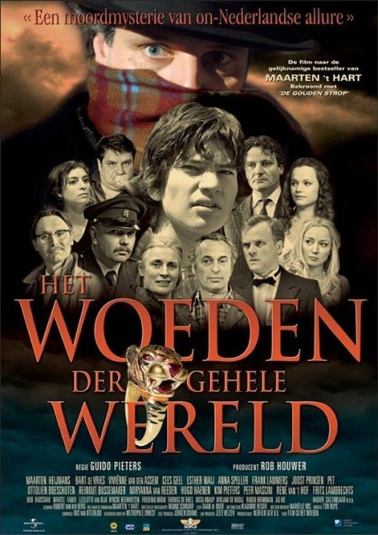 Het Woeden der Gehele Wereld (film) movie poster