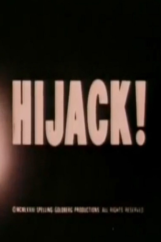 Hijack (1973 film) movie poster