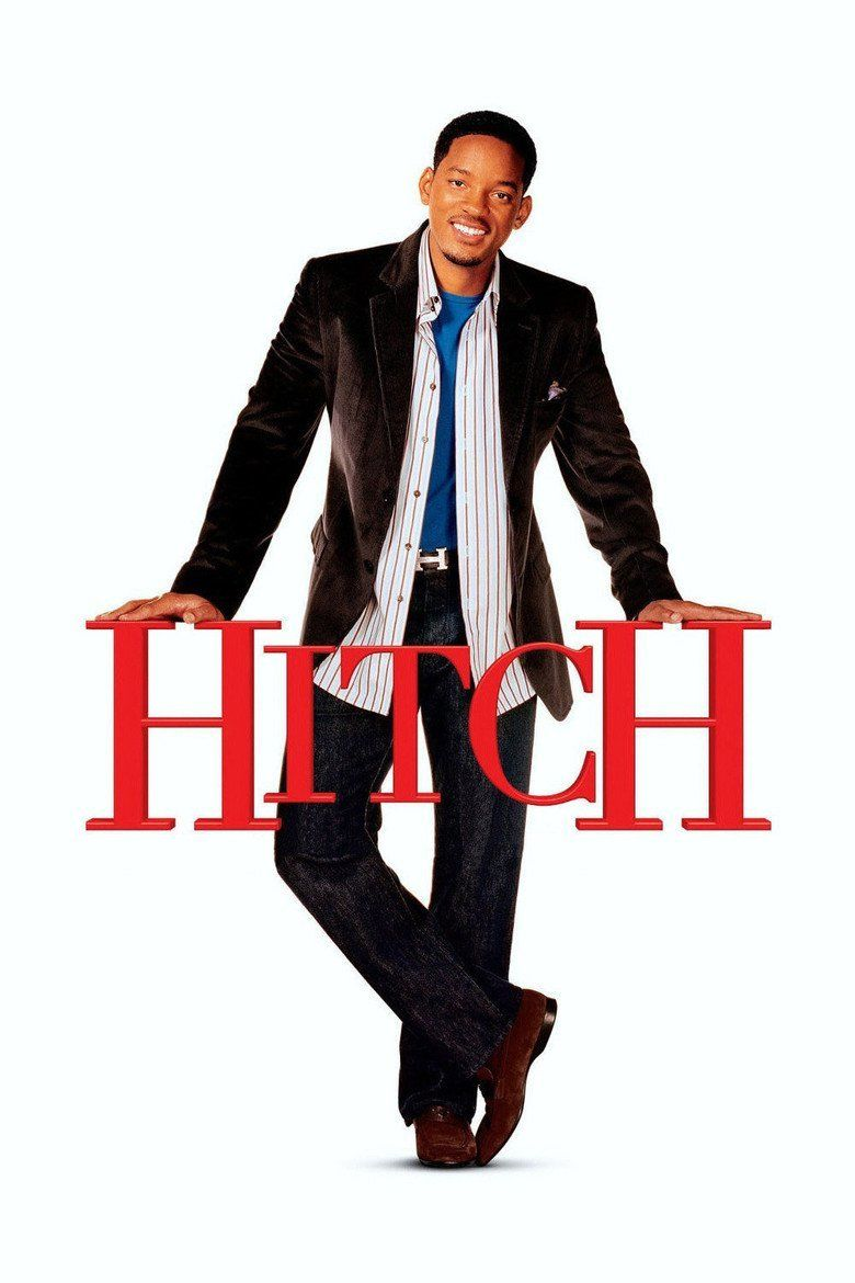 Hitch (film) movie poster