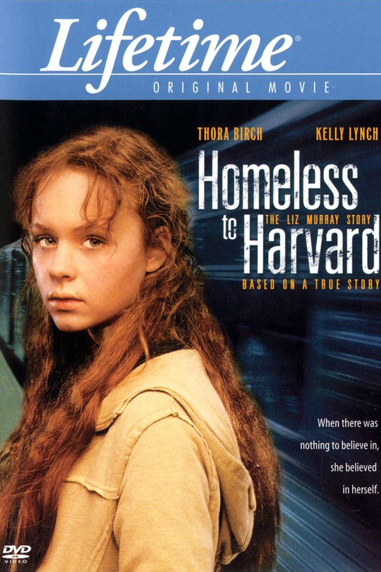homeless to harvard the liz murray story alchetron the homeless to harvard the liz murray story movie poster