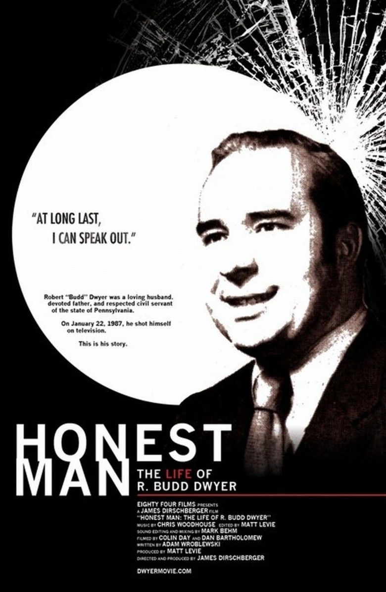 Honest Man: The Life of R Budd Dwyer movie poster