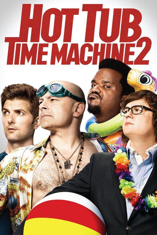Hot Tub Time Machine 2 movie poster