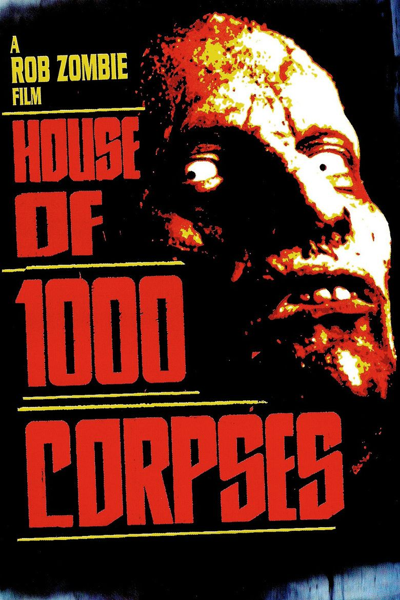 House of 1000 Corpses movie poster