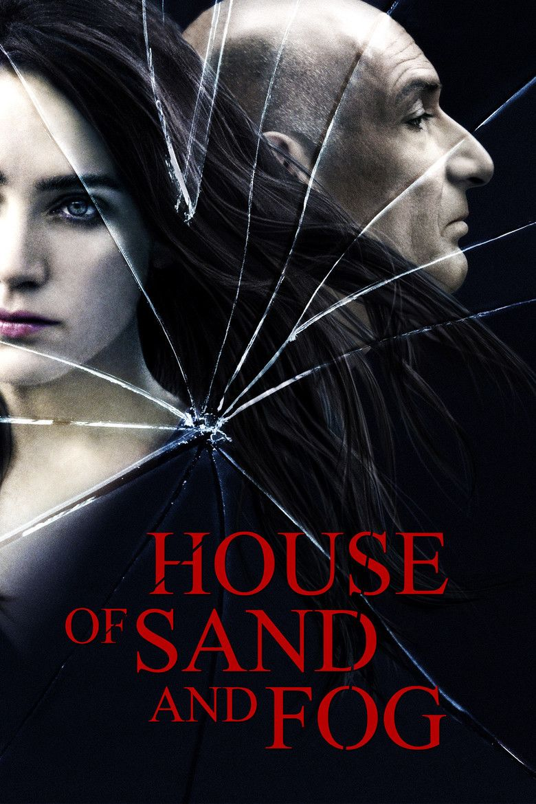 House of Sand and Fog (film) movie poster
