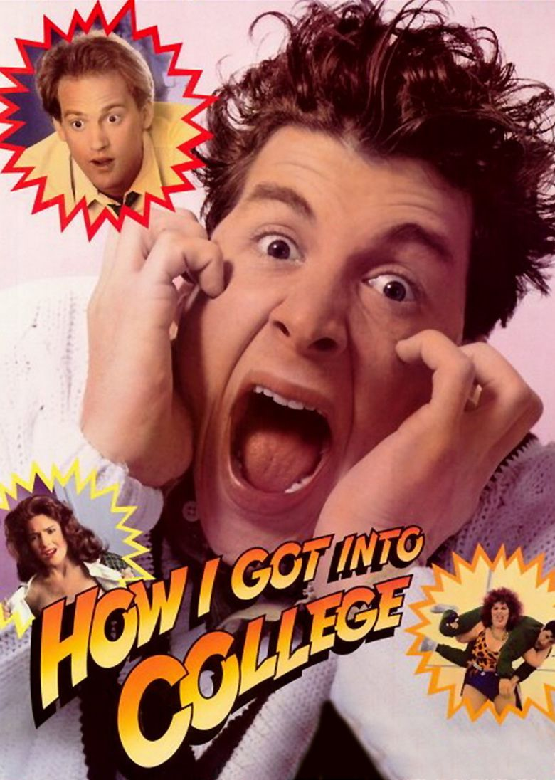 how i got into college alchetron the social encyclopedia how i got into college movie poster
