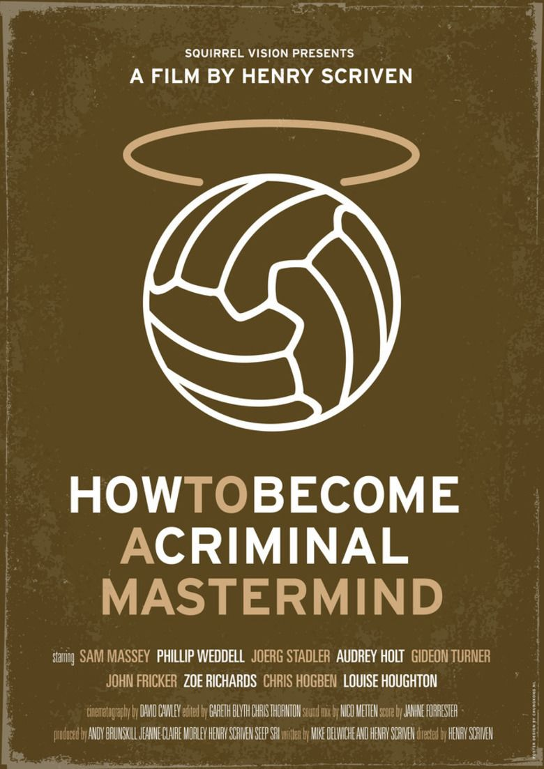 How to Become a Criminal Mastermind movie poster