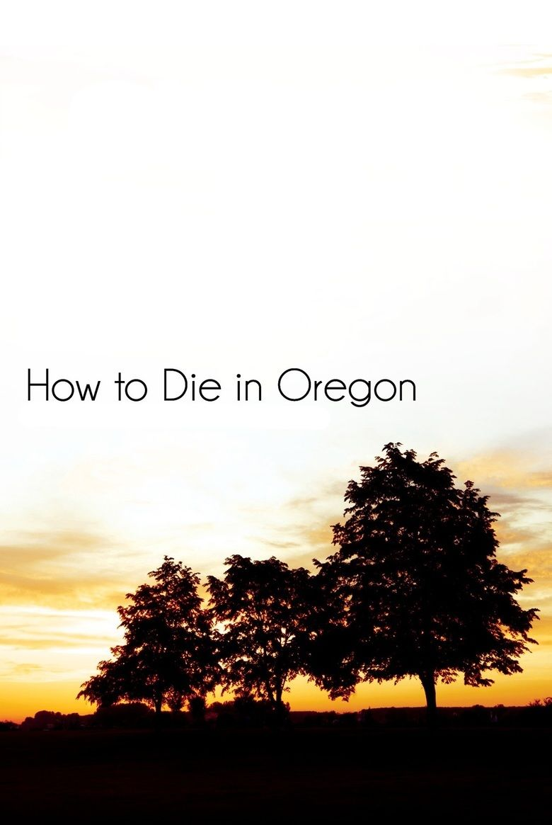 How to Die in Oregon movie poster