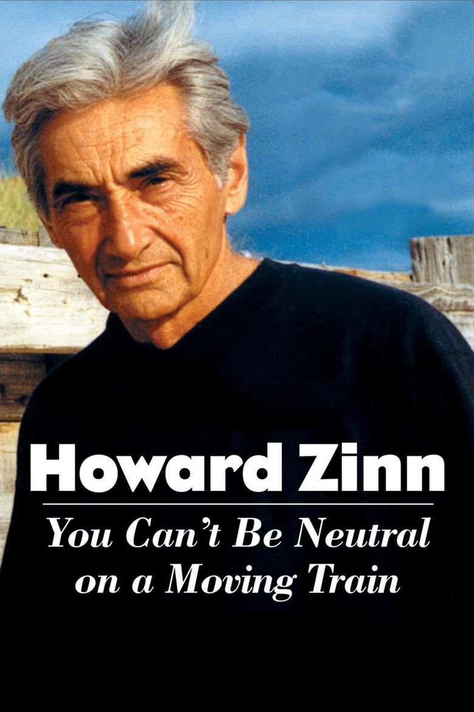 howard zinn the social encyclopedia howard zinn you cant be neutral on a moving train