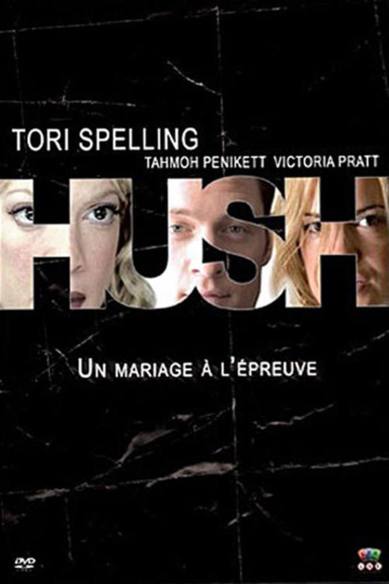 Hush (2005 film) movie poster