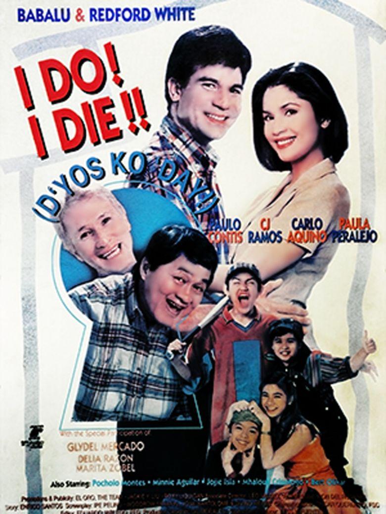 I Do, I Die! Dyos Ko Day movie poster