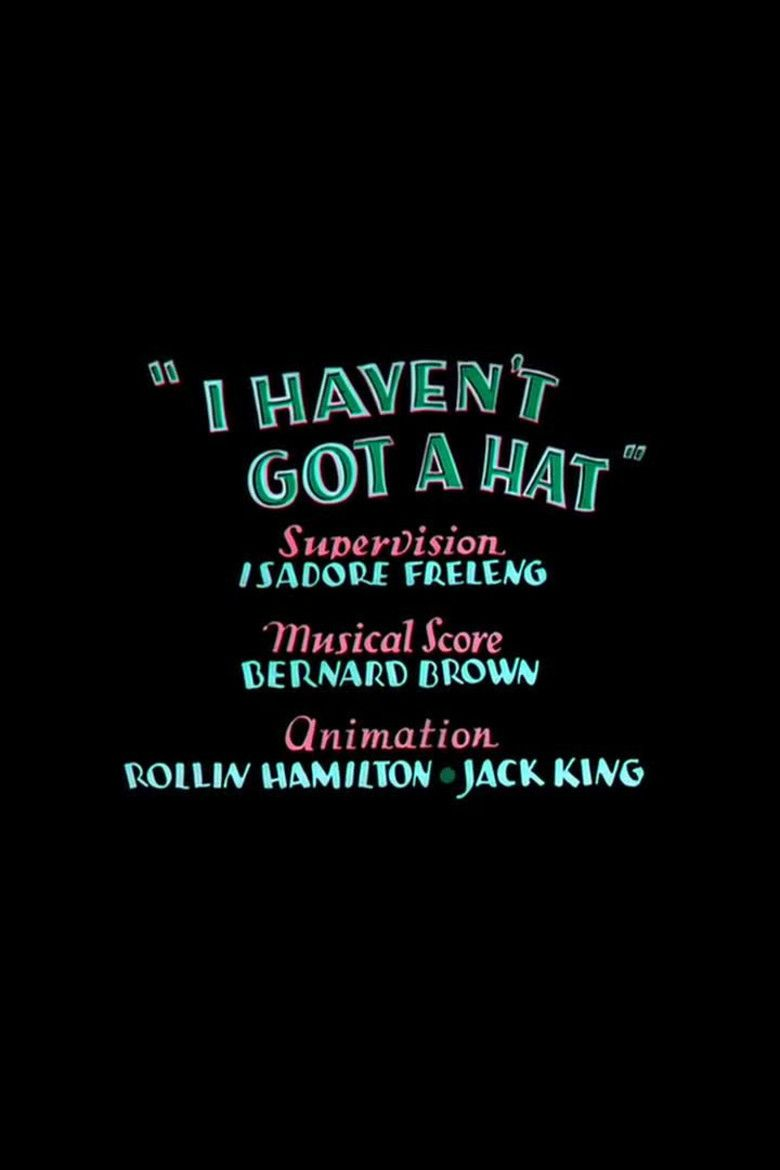 I Havent Got a Hat movie poster