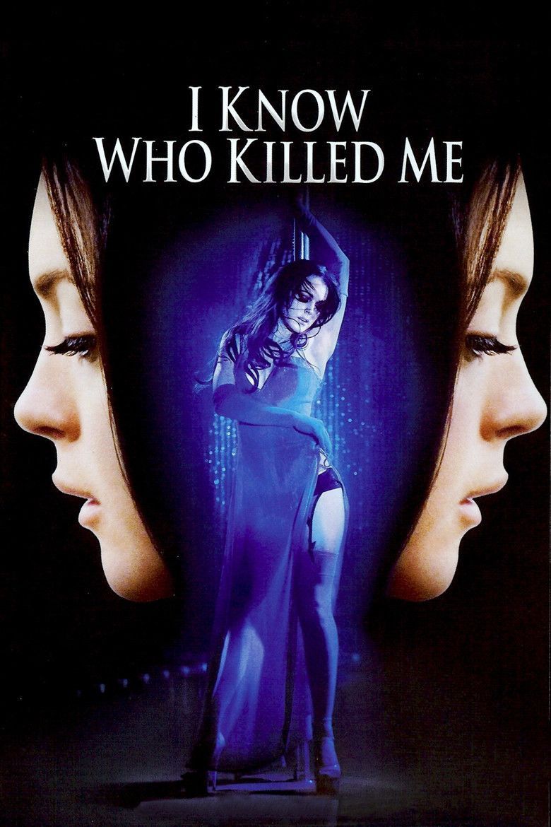 I Know Who Killed Me movie poster