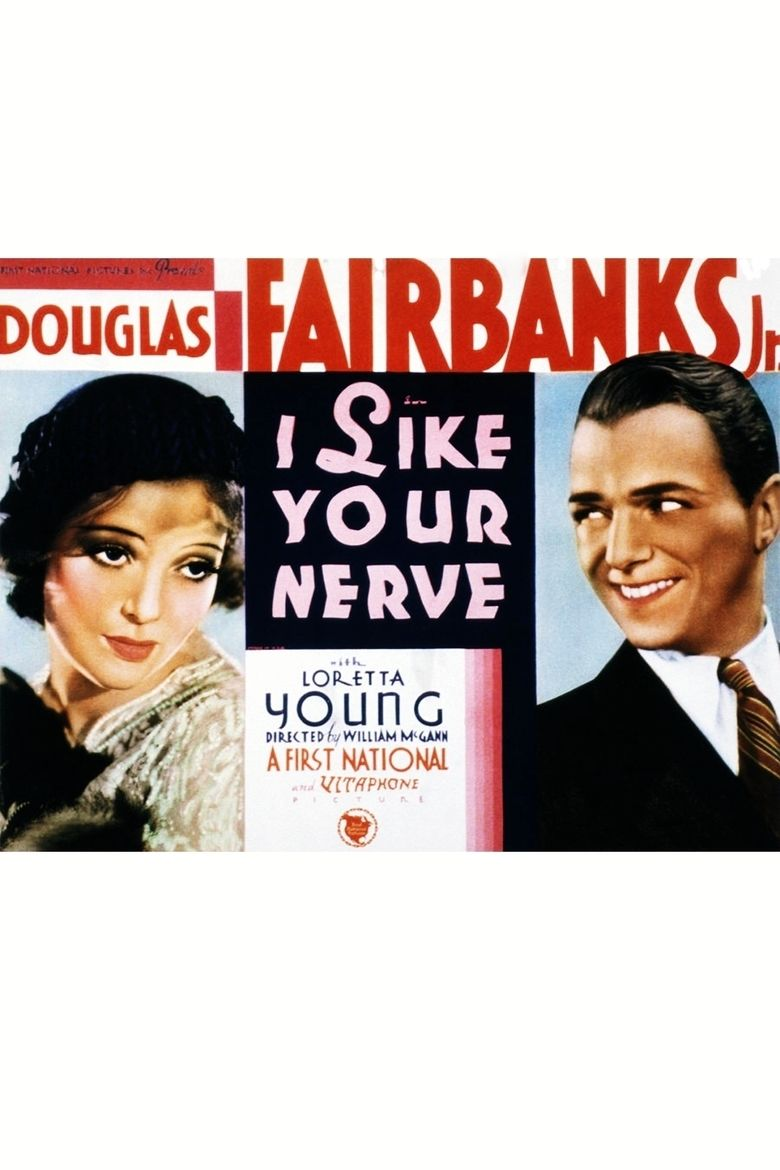 I Like Your Nerve movie poster