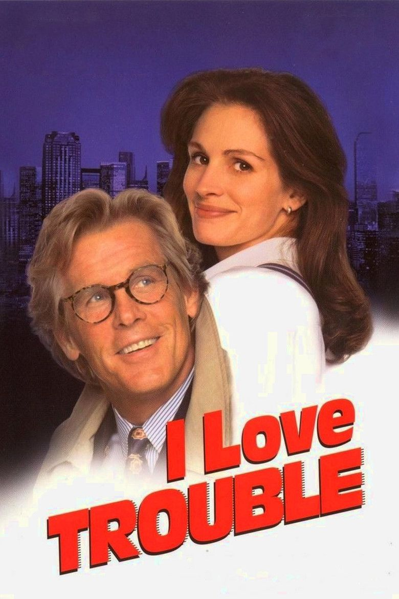 I Love Trouble (1994 film) movie poster