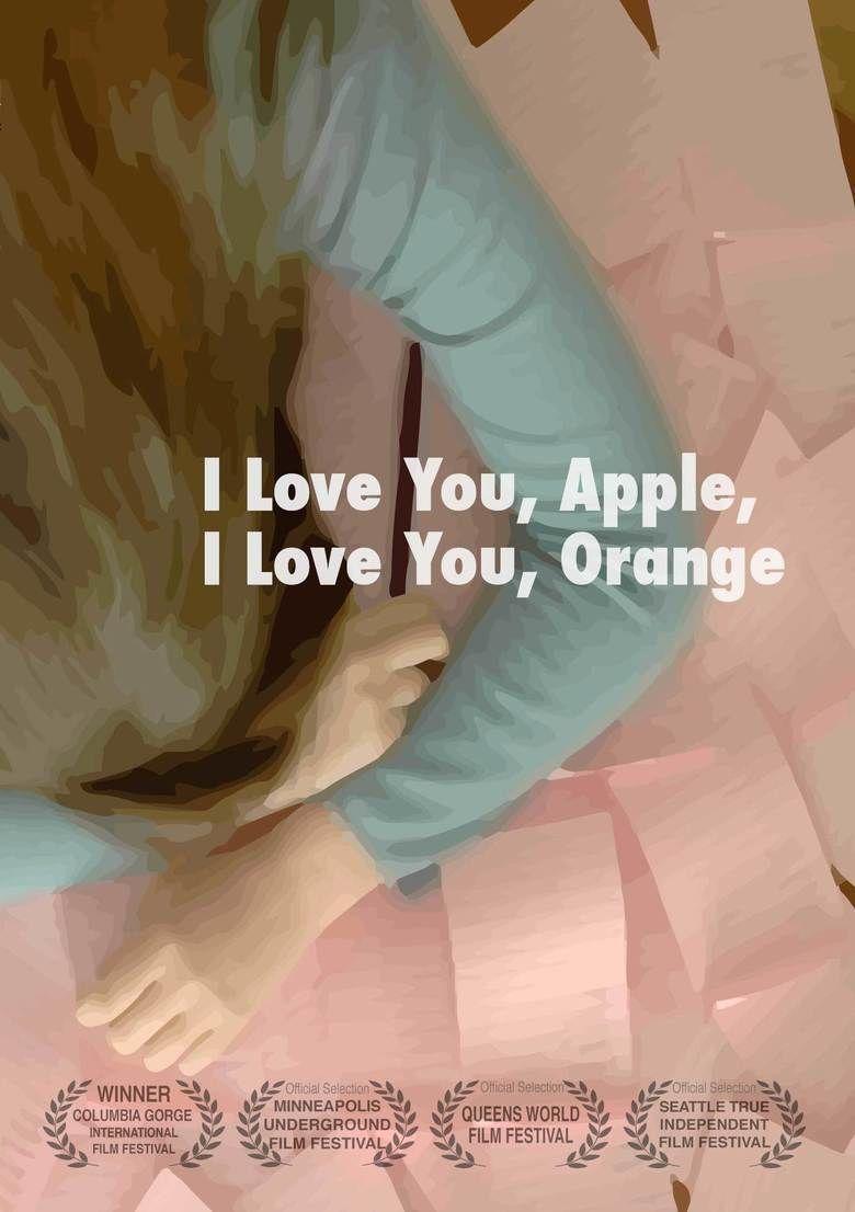 I Love You, Apple, I Love You, Orange movie poster