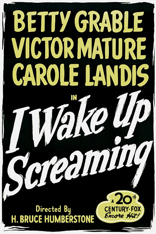I Wake Up Screaming movie poster